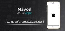 Návod: Ako na soft-reset iOS zariadení
