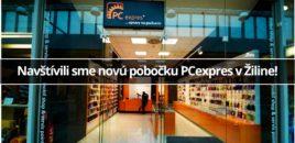 Navštívili sme novú pobočku PCexpres v Žiline!