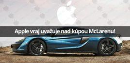 Apple vraj uvažuje nad kúpou McLarenu!