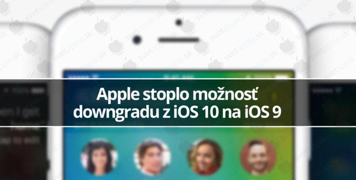 Apple stoplo možnosť downgradu z iOS 10 na iOS 9