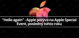 """""""Hello again"""" – Apple pozýva na Apple Special Event, posledný tohto roku"""