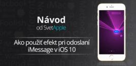 Návod: Ako použiť efekt pri odoslaní iMessage v iOS 10