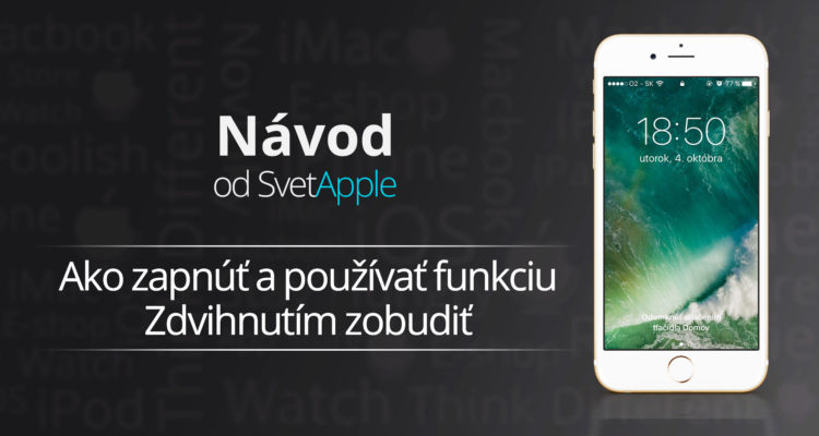 navod-raise-to-wake-ios10-svetapple