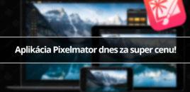 Aplikácia Pixelmator dnes za super cenu!