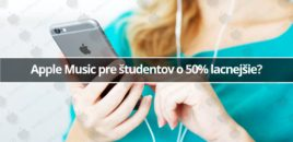 Apple Music pre študentov o 50% lacnejšie?