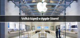 Veľká lúpež v Apple Store!