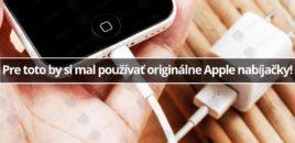 Pre toto by si mal používať originálne Apple nabíjačky!