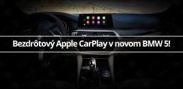 Bezdrôtový Apple CarPlay v novom BMW 5