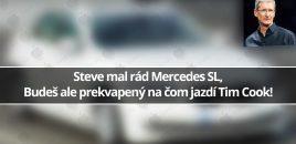 Steve mal rád Mercedes SL, na čom ale jazdí Tim Cook? Budeš prekvapený!