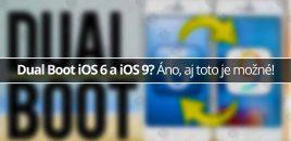 Dual Boot iOS 6 a iOS 9? Áno, aj toto je možné!