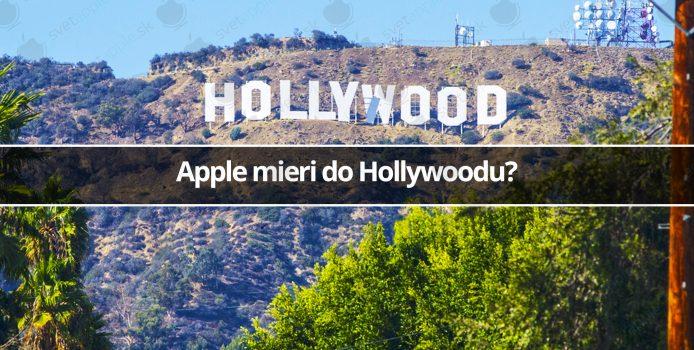 Apple mieri do Hollywoodu?