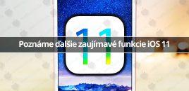 Poznáme ďalšie zaujímavé funkcie iOS 11