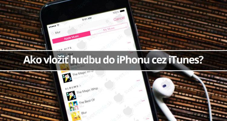 Ako vlozit hudbu do iphonu cez iTunes - svetapple.sk