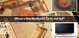 Mince v MacBookoch? Čo to má byť?
