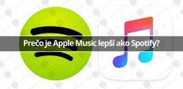 Prečo je Apple Music lepší ako Spotify?