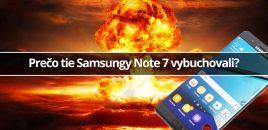 Prečo tie Samsungy Note 7 vybuchovali?