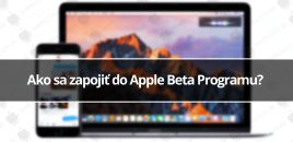 Ako sa zapojiť do Apple Beta Programu?