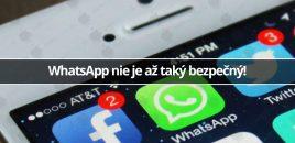 WhatsApp nie je až taký bezpečný!