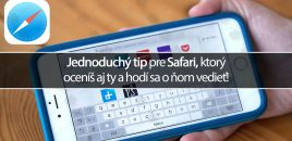 Jednoduchý tip pre Safari, ktorý oceníš aj ty a hodí sa o ňom vedieť!