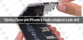 Výroba čipov pre iPhone 8 bude zahájená o pár dní!