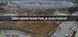 Takto vyzerá Apple Park, je skoro hotový!