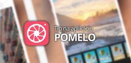 Tip na aplikáciu: POMELO