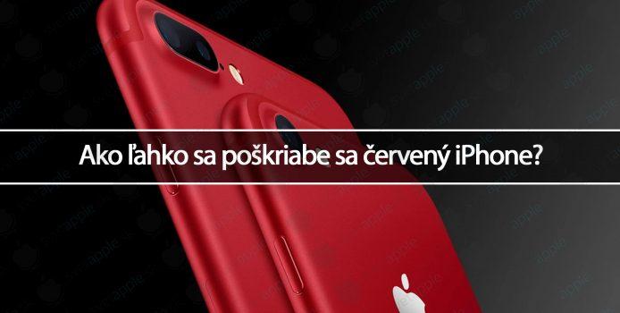 Ako ľahko sa poškriabe sa červený iPhone?