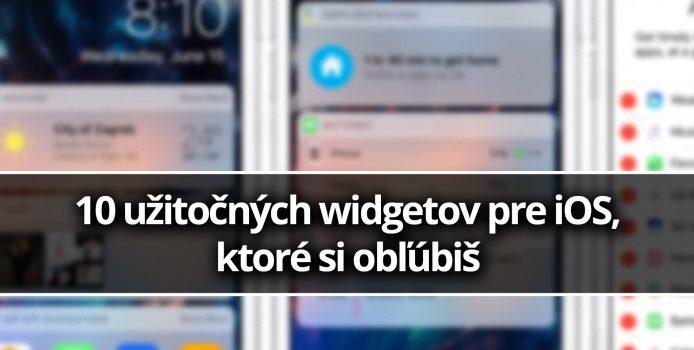 10 užitočných widgetov pre iOS, ktoré si obľúbiš