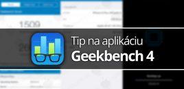 Tip na aplikáciu: Geekbench 4