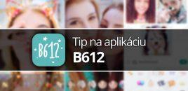Tip na aplikáciu: B612