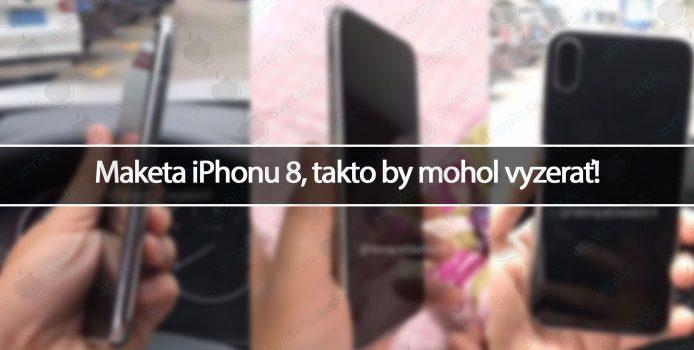 Maketa iPhonu 8, takto by mohol vyzerať!