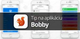 Tip na aplikáciu: Bobby