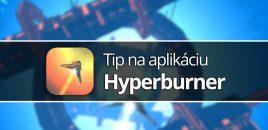 Tip na aplikáciu: Hyperburner