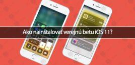 Ako nainštalovať verejnú betu iOS 11?