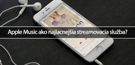 Apple Music ako najlacnejšia streamovacia služba?