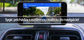 Sygic prichádza s rozšírenou realitou do navigácie!