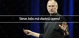 Steve Jobs má vlastnú operu!
