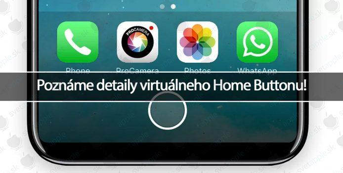 Poznáme detaily virtuálneho Home Buttonu!