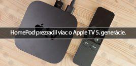 HomePod prezradil viac o Apple TV 5. generácie.