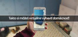 Takto si môžeš virtuálne vybaviť domácnosť!
