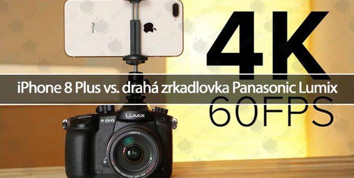 iPhone 8 Plus vs. drahá zrkadlovka Panasonic Lumix