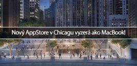 Nový AppStore v Chicagu vyzerá ako MacBook!
