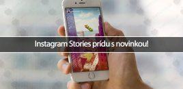 Instagram Stories prídu s novinkou!