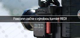 Foxconn začne s výrobou kamier RED!