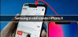 Samsung si robil srandu z iPhonu X
