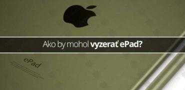 Ako by mohol vyzerať ePad?