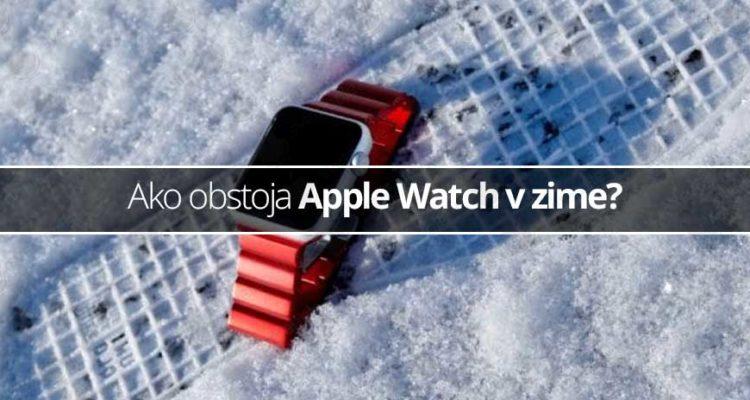 Ako obstoja Apple Watch v zime?
