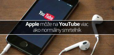 Apple môže na YouTube viac ako normálny smrteľník - svetapple.sk