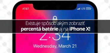 Existuje spôsob akým zobraziť percentá batérie aj na iPhone X!