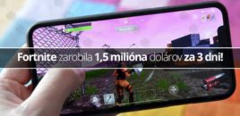 Fortnite zarobila 1,5 milióna dolárov za 3 dni!